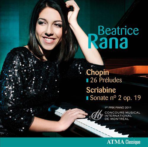 Chopin: 26 Préludes; Scriabine: Sonate No. 2 Op. 19