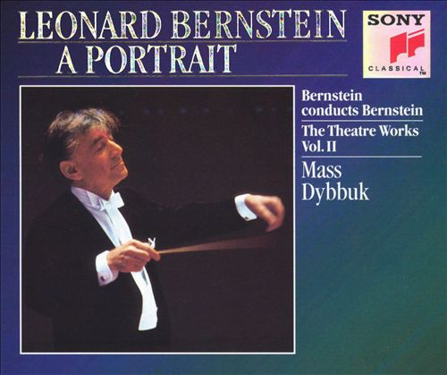 Leonard Bernstein: The Theatre Works, Vol. 2