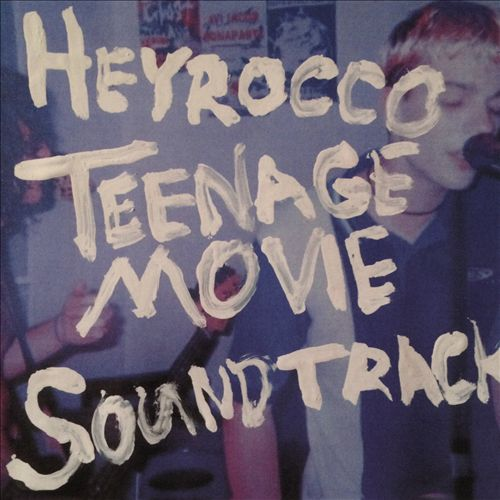 Teenage Movie Soundtrack