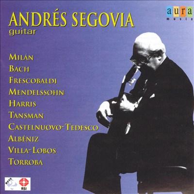 Andrés Segovia: Guitar