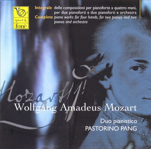 Mozart: Complete Works for Piano Four-Hands and Two Pianos