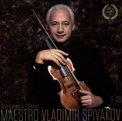 Maestro Vladimir Spivakov: Anniversary Edition