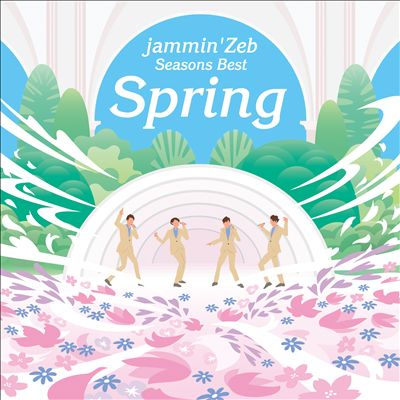Seasons Best: Spring