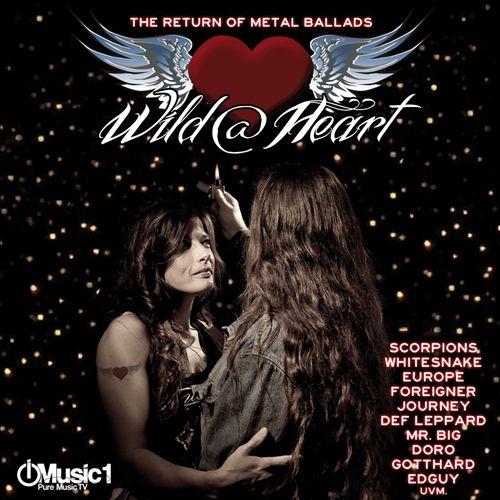 Wild @ Heart: The Return of Metal Ballads, Vol. 1