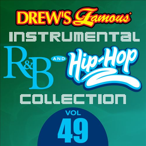 Drew's Famous Instrumental R&B And Hip-Hop Collection, Vol. 49