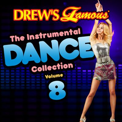 Drew's Famous the Instrumental Dance Collection, Vol. 8
