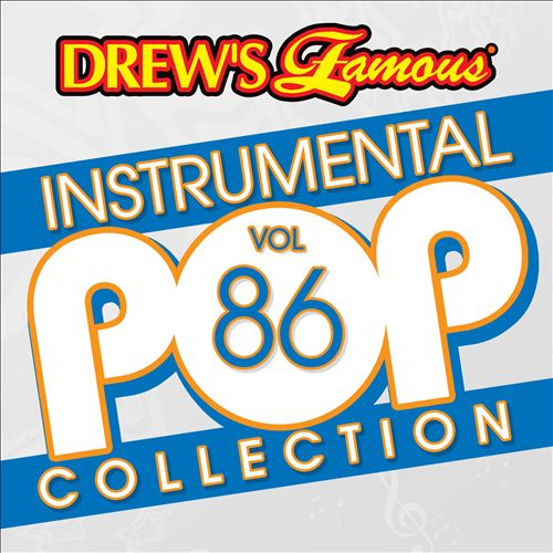 Drew's Famous Instrumental Pop Collection, Vol. 86