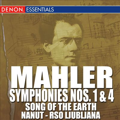 Mahler: Symphonies Nos. 1 & 4; Song of the Earth