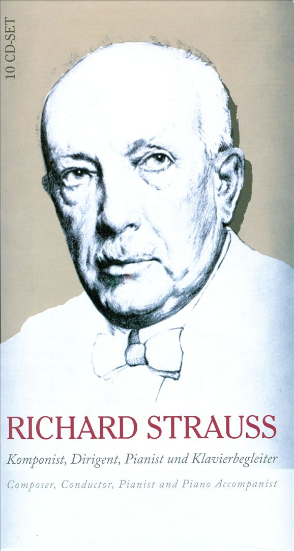 Richard Strauss: Composer, Conductor, Pianist and Piano Accompanist