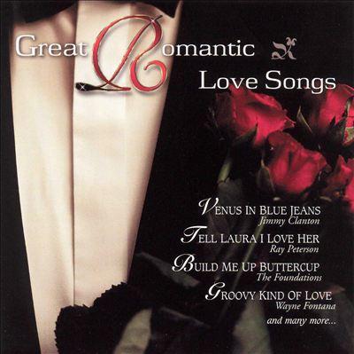 Great Romantic Love Songs