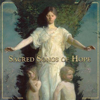 Sacred Songs of Hope