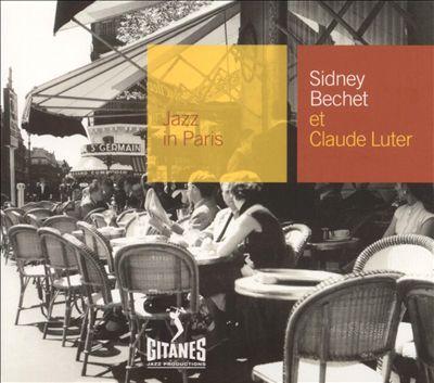 Jazz in Paris: Sidney Bechet et Claude Luter