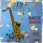 Early Swing: Ben Selvin and His Orchestra, Vol. 2