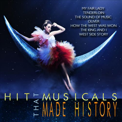 Hit Musicals That Made History