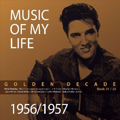 Music of My Life: Golden Decade, Vol. 21: 1956-57