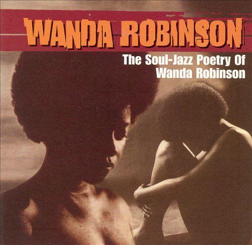 The Soul-Jazz Poetry of Wanda Robinson