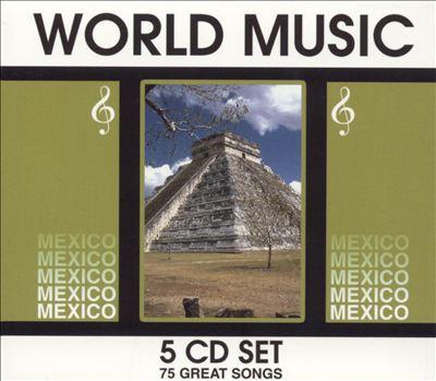 World Music: Mexico