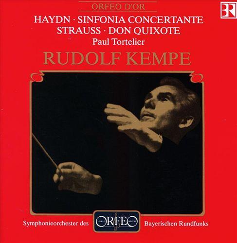 Haydn: Sinfonia Concertante; Richard Strauss: Don Quixote