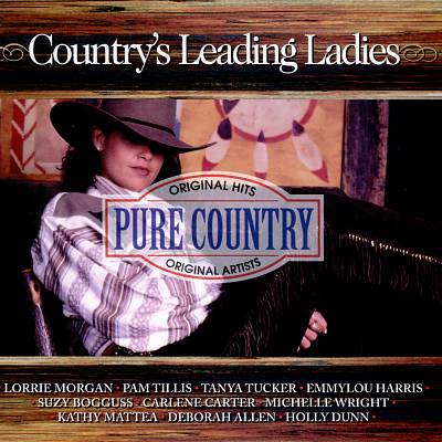 Pure Country: Country's Leading Ladies