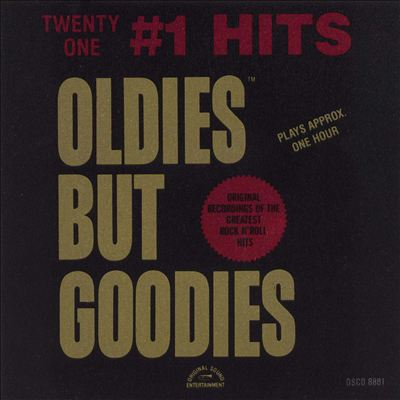 Oldies But Goodies: 21 #1 Hits