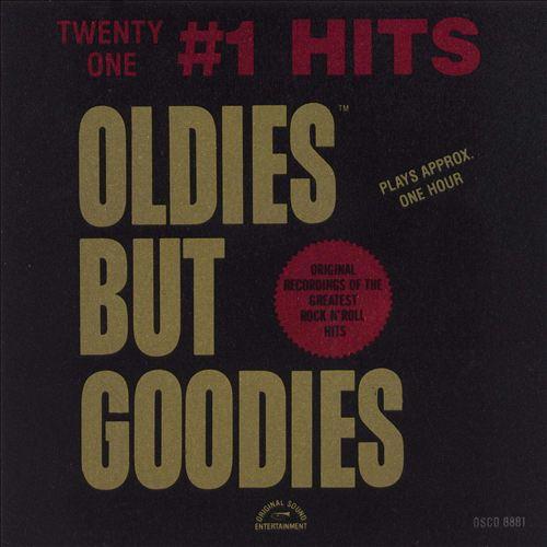 Oldies But Goodies: 21 #1 Hits
