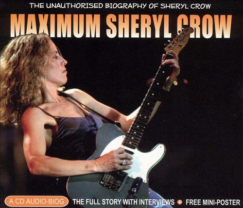 Maximum Sheryl Crow