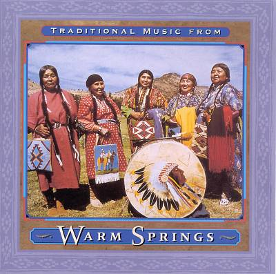 Traditional Music from Warm Springs
