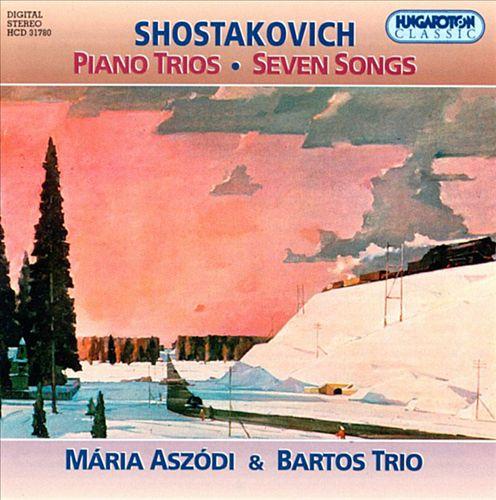 Shostakovch: Piano Trios; Seven Songs