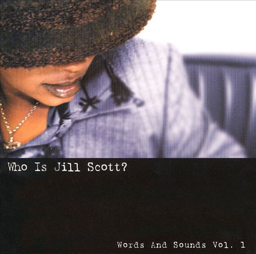 Who Is Jill Scott? Words and Sounds, Vol. 1