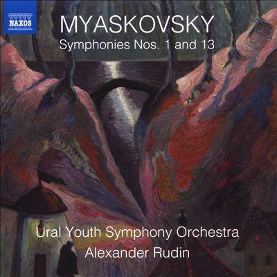 Myaskovsky: Symphonies Nos. 1 and 13