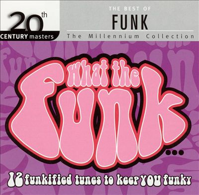 20th Century Masters: The Millennium Collection: The Best of Funk
