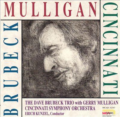 The Dave Brubeck Trio with Gerry Mulligan & the Cincinnati Symphony Orchestra