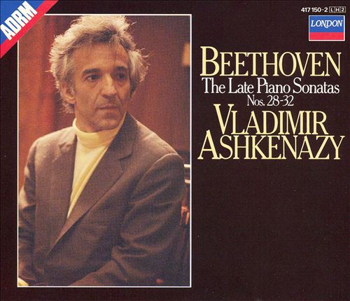 Beethoven: The Late Piano Sonatas, Nos. 28-32