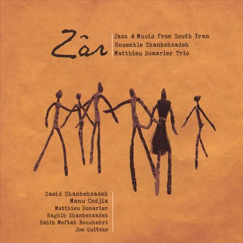Zar - Jazz & Music from South Iran