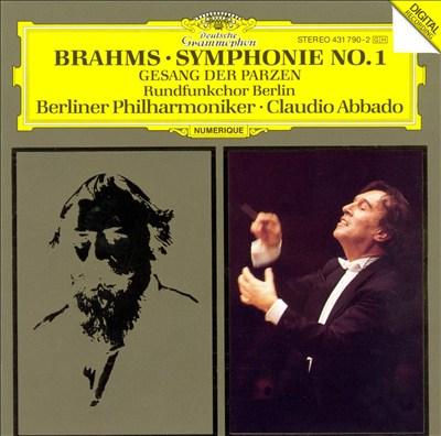 Brahms: Symphonie No. 1; Gesang der Parzen