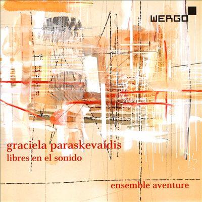 Graciela Paraskevaídis: Libres en el Sonido