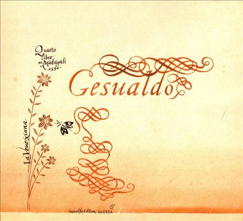 Gesualdo: Quarto libro de Madrigali, 1596