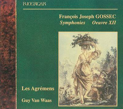 Gossec: Symphonies, Oeuvre XII