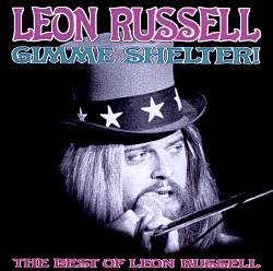 Gimme Shelter!: The Best of Leon Russell