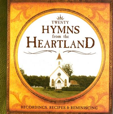 Hymns From the Heartland, Vol. 1