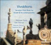 Vivaldiana: Venetian Flute Music by Vivaldi & His Contemporaries