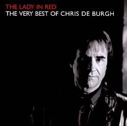 Lady in Red: The Very Best of Chris de Burgh