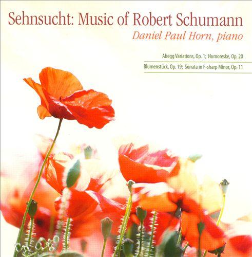 Sehnsucht: Music of Robert Schumann