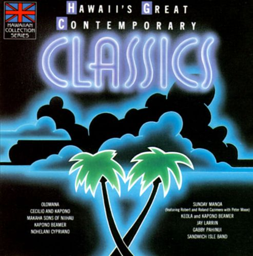 Hawaii's Great Contemporary Classics