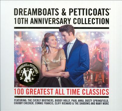 Dreamboats and Petticoats: 10th Anniversary Collection