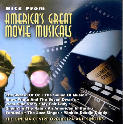 Hits from America's Great Movie Musicals