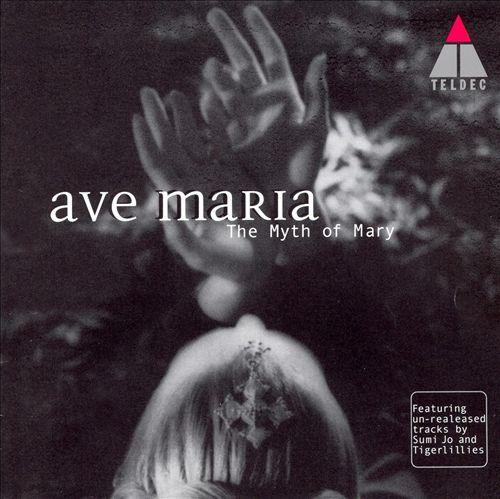Ave Maria: The Myth of Mary