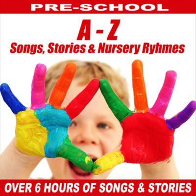 A to Z of Childrens Stories: Songs & Nursery Ryhmes
