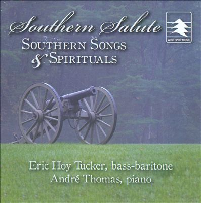 Southern Salute: Southern Songs & Spirituals