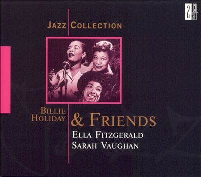 Jazz Collection: Billie Holiday and Friends